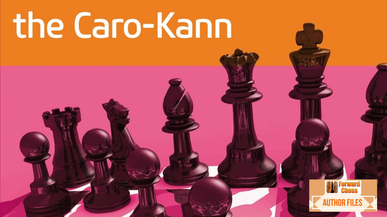 Author Files - Opening Repertoire: The Caro-Kann