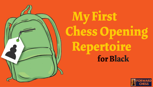 My First Chess Opening Repertoire for Black