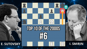 Sutovsky's Nf5 Dominates The Game - Top 10 of the 2000s - Sutovsky vs. Smirin, 2002