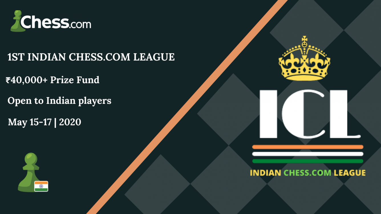 Announcing The 1st Indian Chess.com League (ICL)