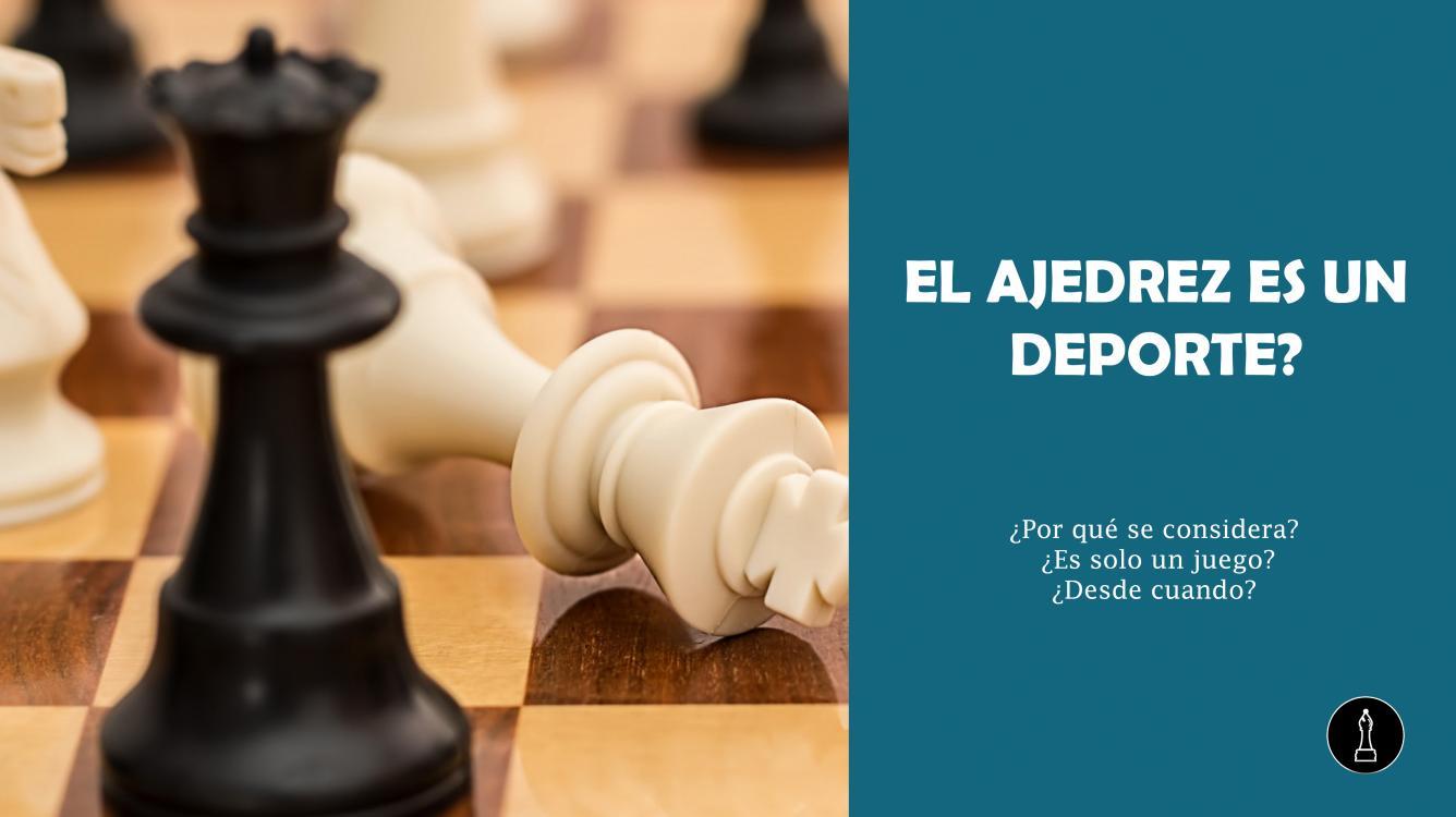 El ajedrez es un deporte