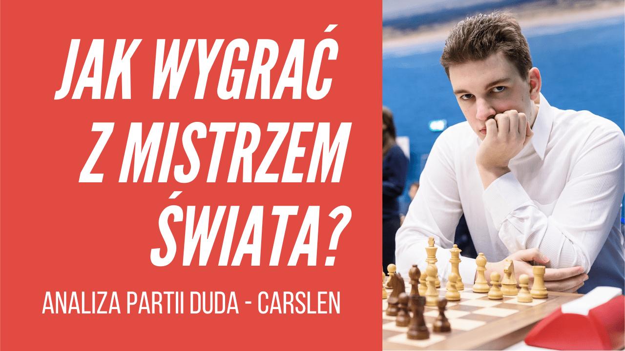 Polak pokonuje mistrza świata. Analiza partii Duda - Carlsen.