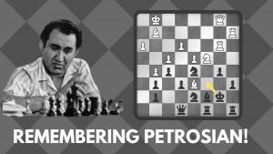 Remembering Petrosian!
