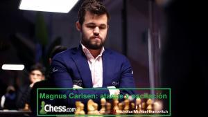 Magnus Carlsen: ataque y osciliación