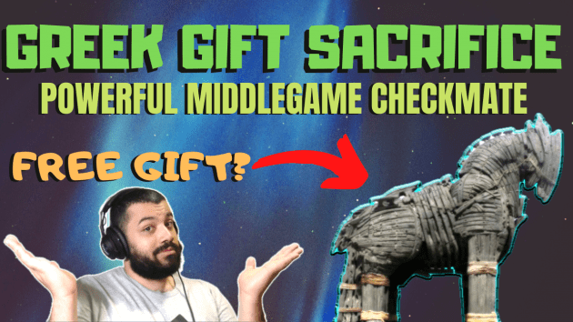 The Greek Gift Sacrifice: A Powerful Middlegame Checkmate Technique