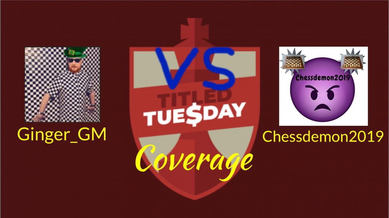 Titled Tuesday Coverage: Me vs Simon Williams