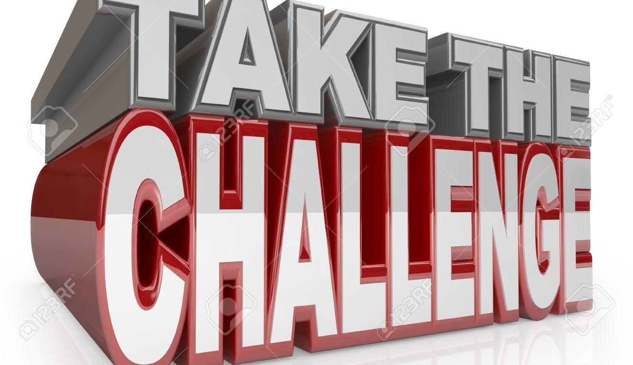 TAKE THE CHALLENGE, PART VIII
