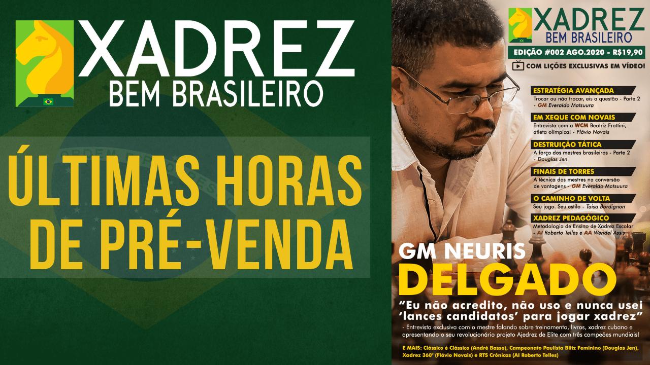 Últimas horas de pré-venda da Revista Xadrez Bem Brasileiro