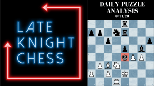 Today's Daily Puzzle 8/11/20: Wait, The King Is Where?
