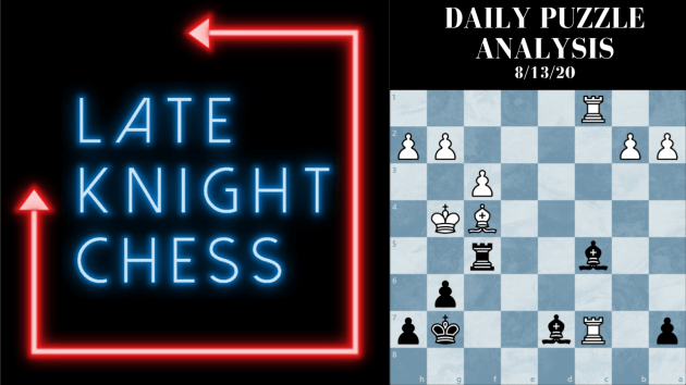 Today's Daily Puzzle 8/13/20: Double-Check Your Opponent Before You Wreck Your Opponent