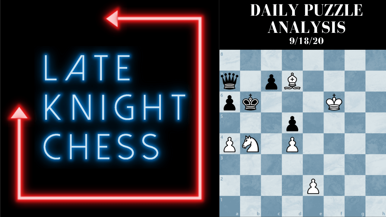 Today's Daily Puzzle 9/18/20: You Have A Queen But You're In Zugzwang?!