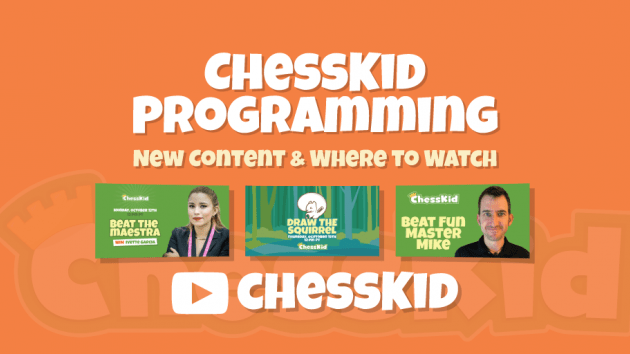 New on ChessKid TV: Where & What to Watch!