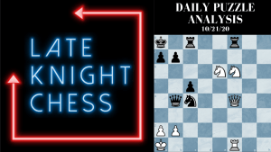 Today's Daily Puzzle 10/21/20: A Variation On Smothered Mate