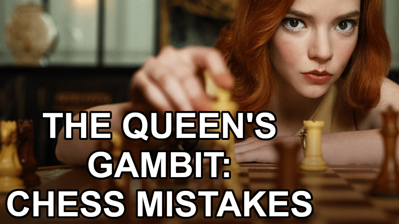 Chess Mistakes In 'The Queen's Gambit'