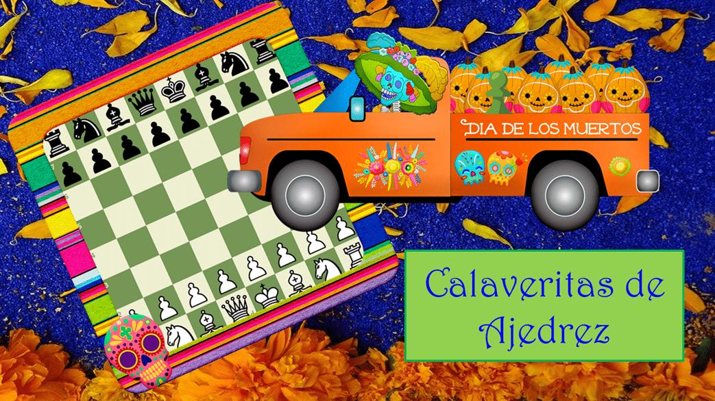 Calaveritas Literarias y Partidas vs Personalidades del Ajedrez