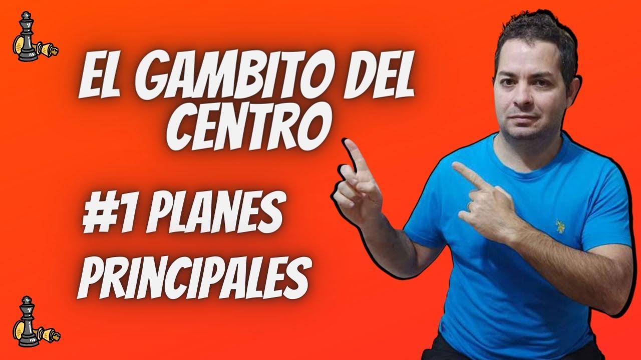 Aperturas de ajedrez El Gambito del Centro #1 Planes Principales