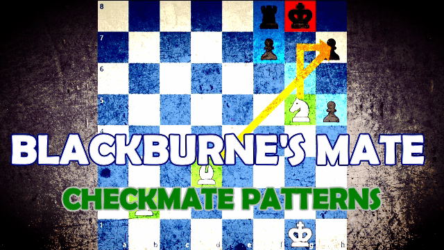 Checkmate Patterns - Blackburne's Mate