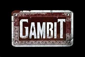 😮 More info on Gambits 😮 | 🙏 Thanks to all Followers 🙏
