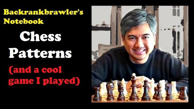 Learning Chess Patterns (and a cool game I played)
