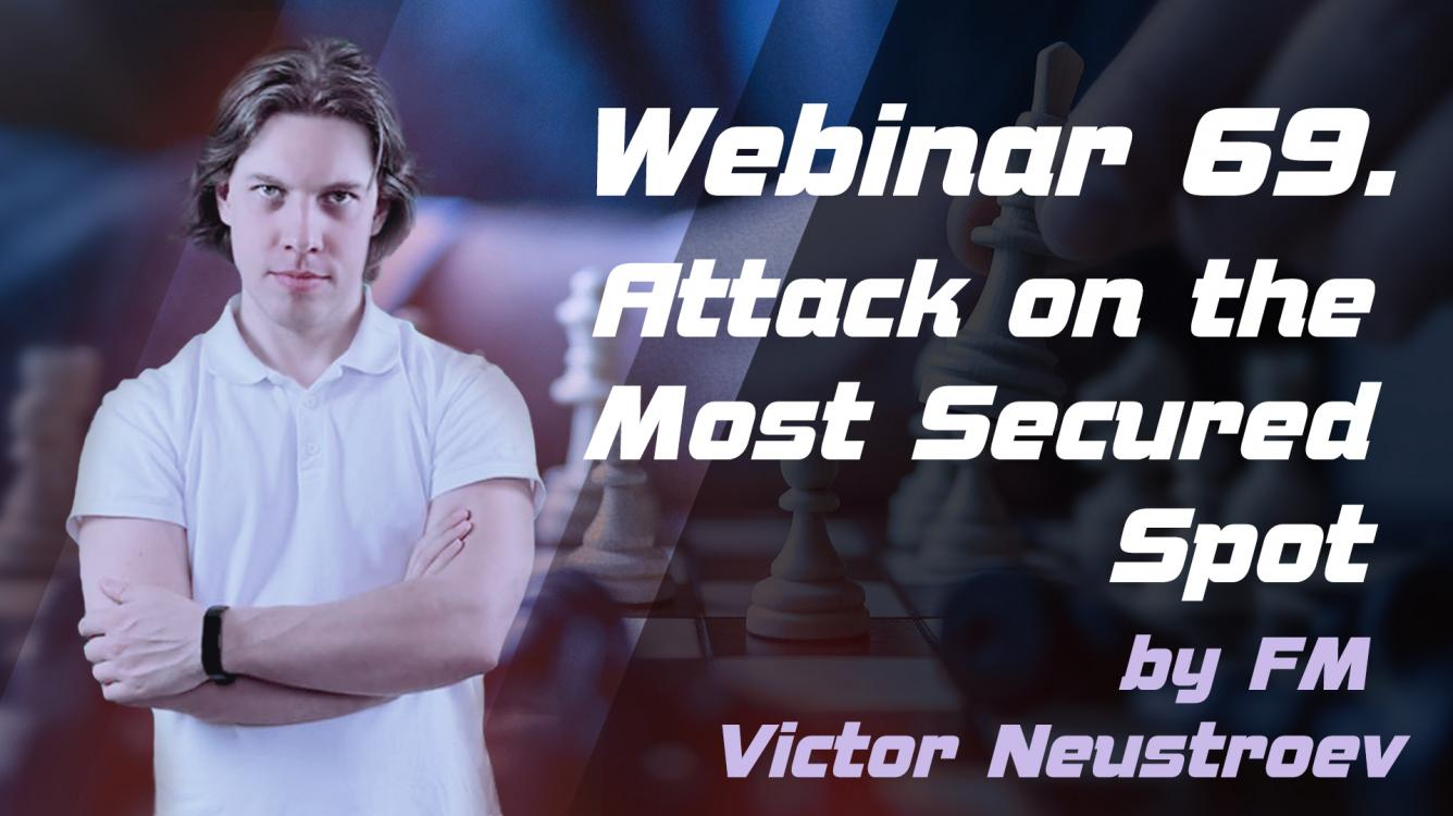 Webinar 69. Attack on the Most Secured Spot