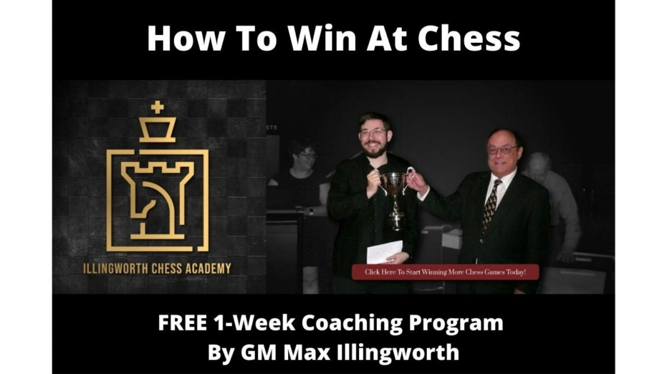 How To Win At Chess - FREE 1-Week Coaching Program