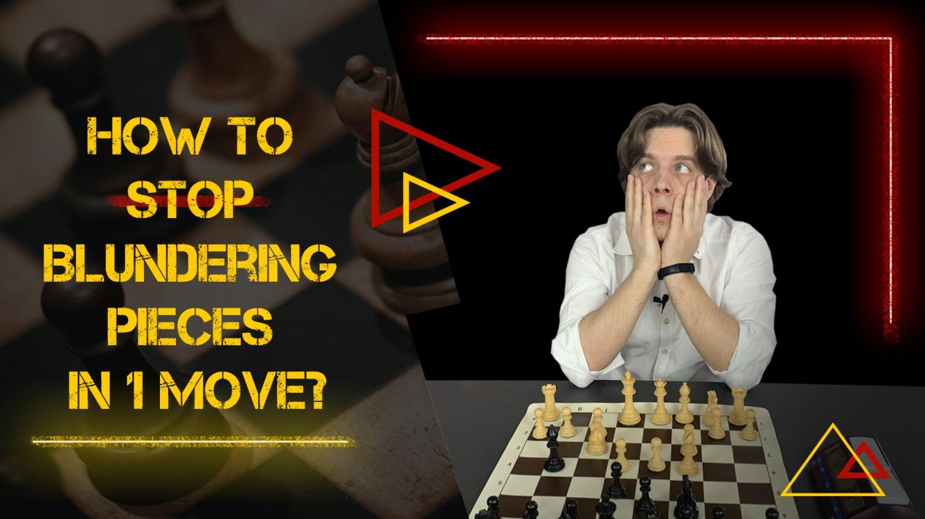 How to Stop Blundering Pieces in 1 Move