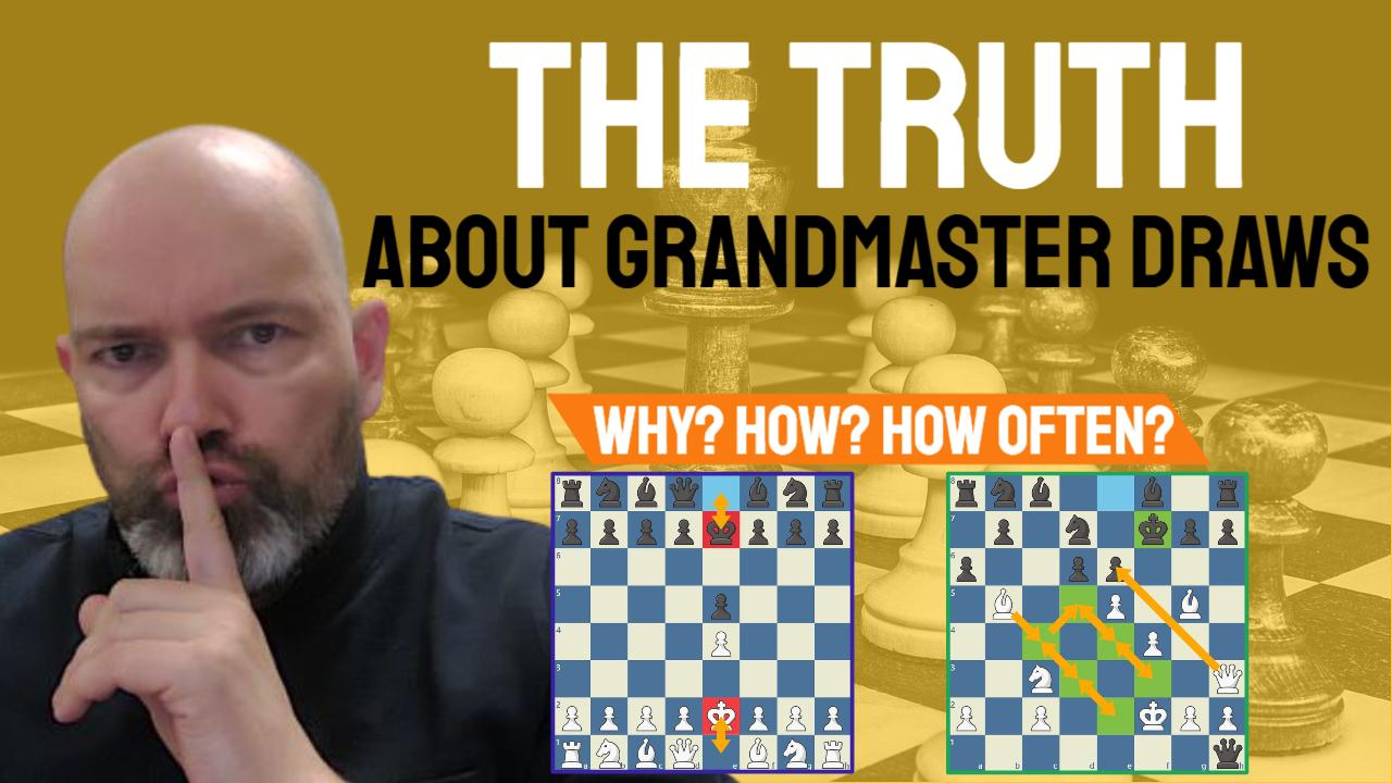 The Truth about Grandmaster Draws