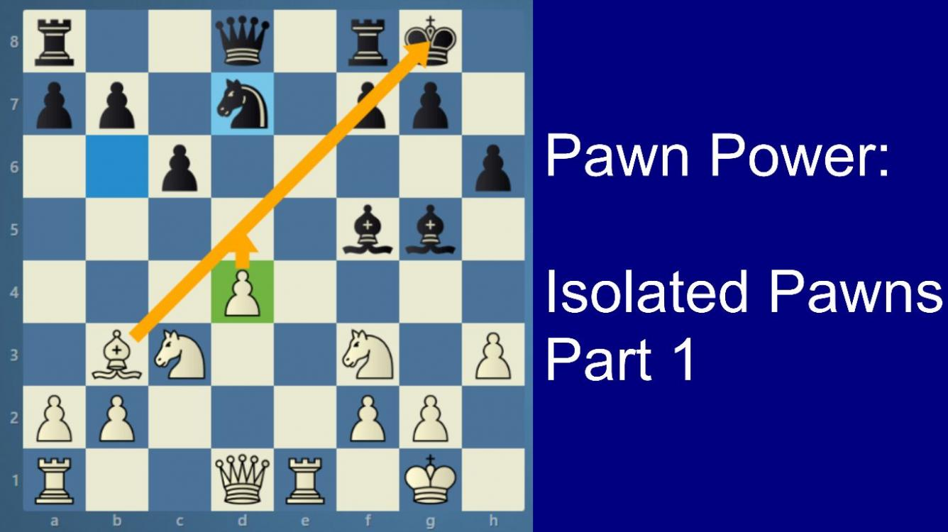 Road to the Grandmaster title | Pawn Power | Isolated Pawn - Part 1