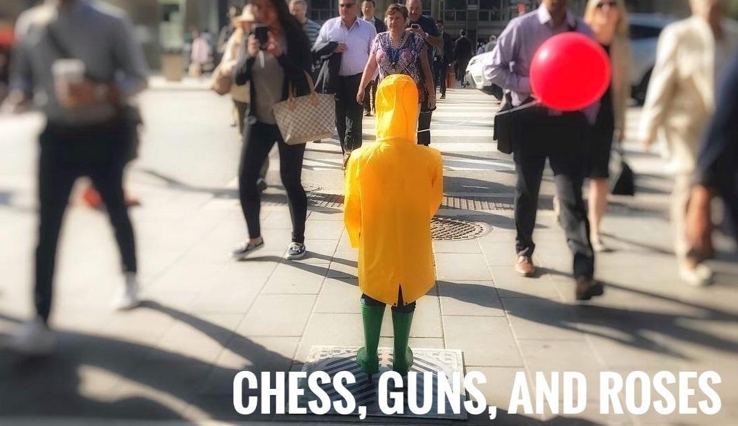 Chess, Guns, And Roses