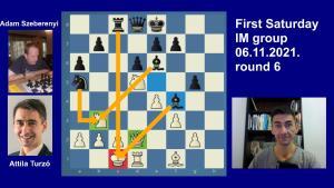 Road to the Grandmaster title | June IM round 6 | Turzo-Szeberenyi