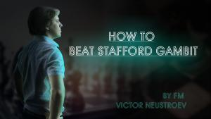 How to Beat Stafford Gambit