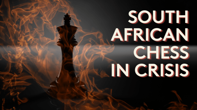 South African Chess in Crisis