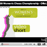 VIDEO SHORTS form the 2009 US Women's Chess Championship