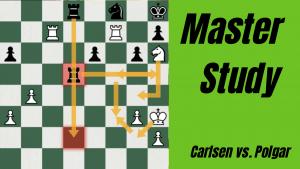 Master Study: Carlsen vs. Polgar