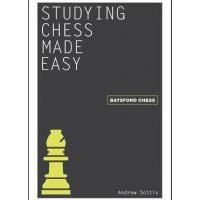 Paddy Patzer's Pile of Books: Studying Chess Made Easy