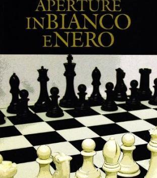 Aperture in Bianco e Nero: Repertorio per il Nero: 1. e4, e5 - Kaufman