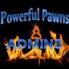 Powerful Pawns admins