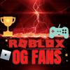 Roblox OG FANS