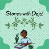Stories with Deja