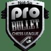 Not-So Pro Bullet Chess League