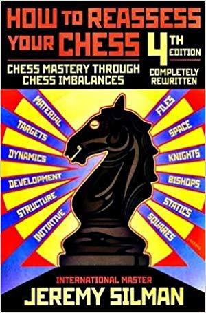 top 10 chess books reassess Silman