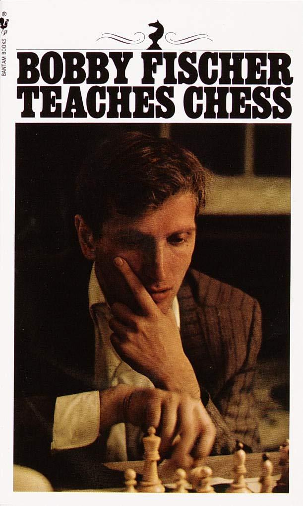 top 10 chess books Fischer teaches chess