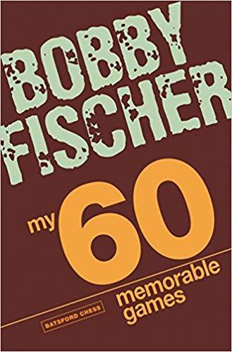 top 10 chess books Fischer my memorable games