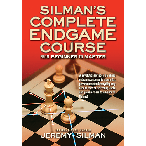 top 10 chess books Silman's endgame course
