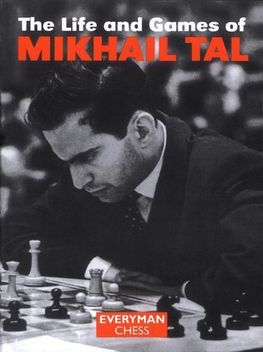 top 10 chess books Mikhail Tal