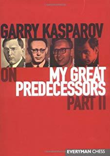 top ten chess books Kasparov My Great Predecessors