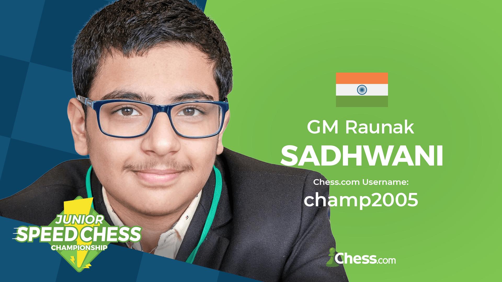 Raunak Sadhwani Speed Chess
