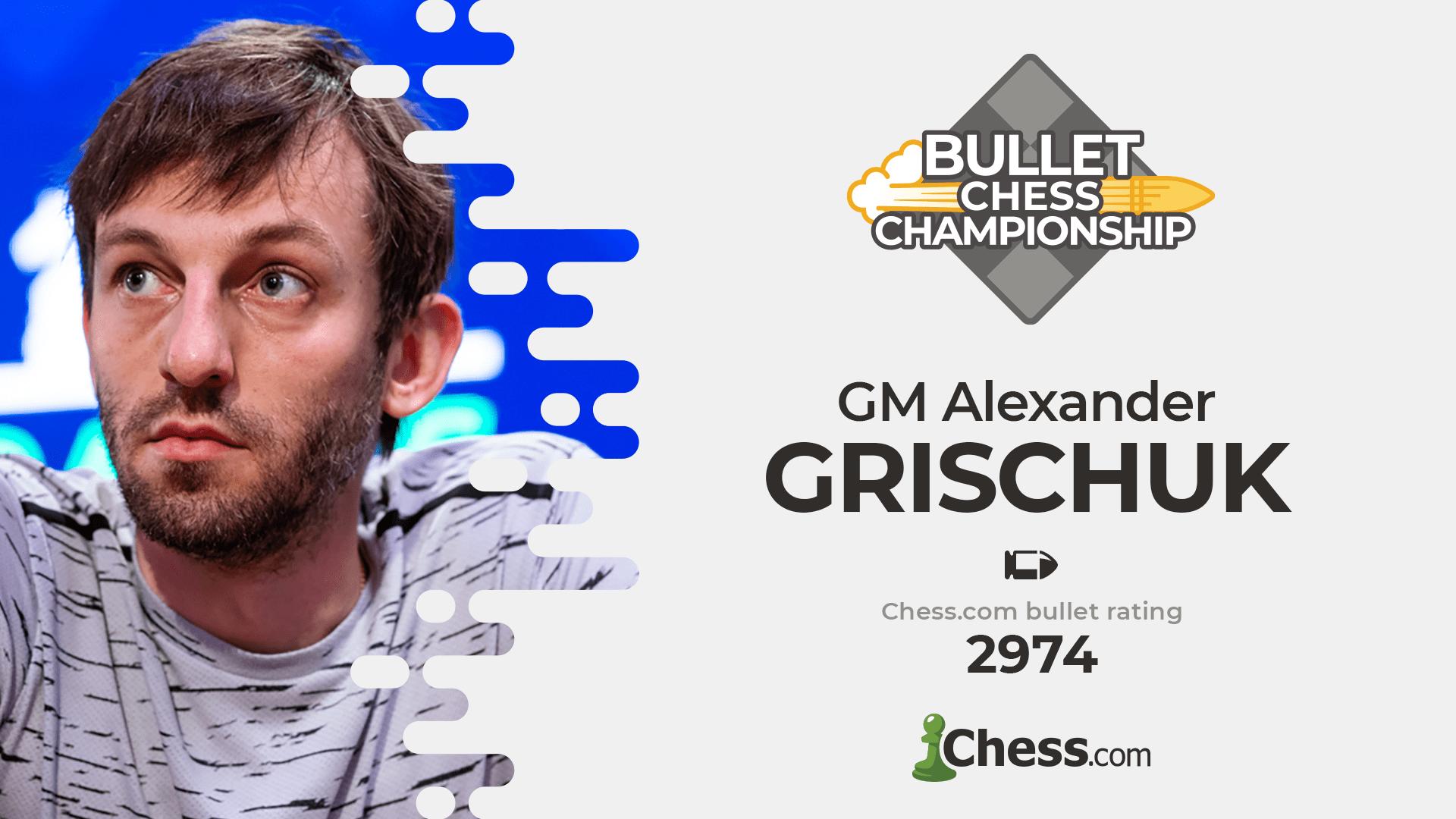 Alexander Grischuk Chess.com World Bullet Chess Championship