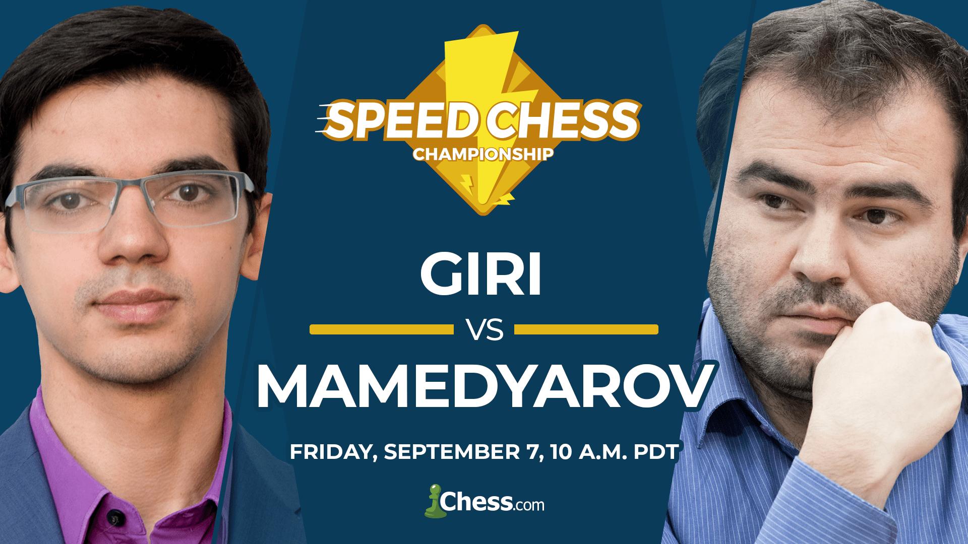 Giri vs Mamedyarov: Friday, September 7, 10 a.m. PDT