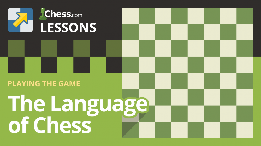 The Language of Chess